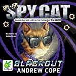 Spy Cat: Blackout: Spy Cat, Book 2 | Andrew Cope