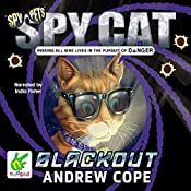 Spy Cat: Blackout: Spy Cat, Book 2 | Andrew Cope