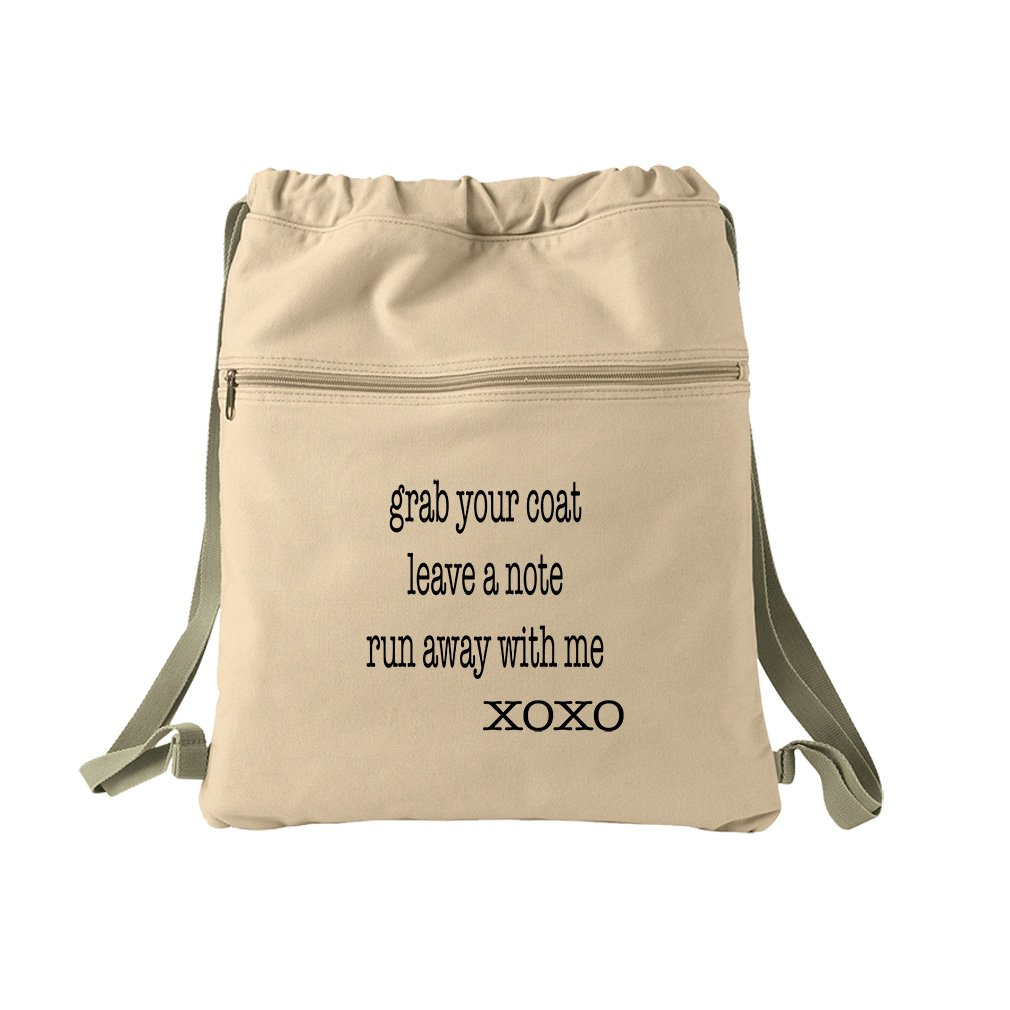 Grab Your Coat A Note Run Away With Me Canvas Dyed Sack Backpack Bag