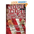 Warning America! Attempted Hostile Take Over Exposed: Gods Warning To All Americans Through A Dream (Volume 1)