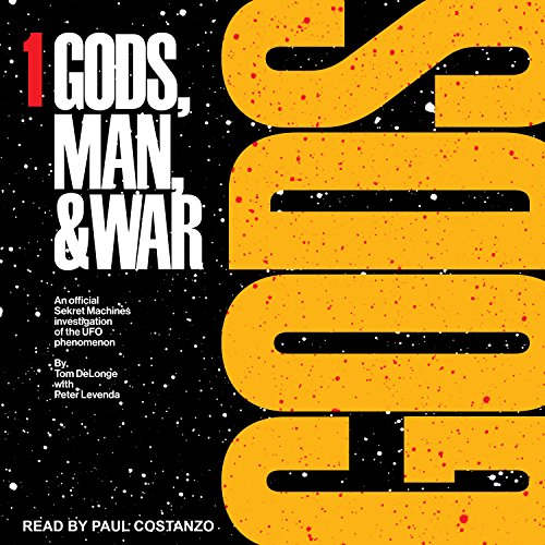 Gods: Sekret Machines: Gods, Man & War Series, Book 1 by Tantor Audio