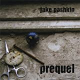 Prequel by Jake Pashkin (2013-08-03)