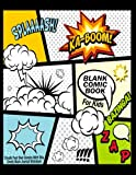 "Blank Comic Book For Kids : Create Your Own Comics With This Comic Book Journal Notebook: Over 100 Pages Large Big 8.5"" x 11"" Cartoon/Comic Book With Lots of Templates: Volume 7 (Blank Comic Books)"
