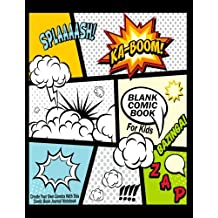 """Blank Comic Book For Kids : Create Your Own Comics With This Comic Book Journal Notebook: Over 100 Pages Large Big 8.5"""" x 11"""" Cartoon / Comic Book With Lots of Templates (Blank Comic Books) (Volume 7)"""