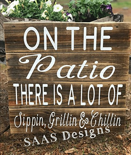 Cheap  Sippin, Grillin & Chillin Patio/Yard Sign