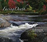 img - for Facing Death: A Companion in Words and Images book / textbook / text book
