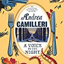 A Voice in the Night: Inspector Montalbano, Book 20 Audiobook by Andrea Camilleri Narrated by Mark Meadows