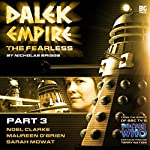 Dalek Empire - The Fearless Part 3 |  Big Finish Productions