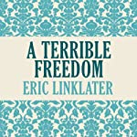 A Terrible Freedom | Eric Linklater
