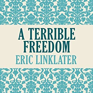 A Terrible Freedom Audiobook