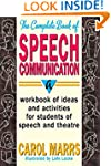 The Complete Book Of Speech Communica...