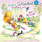 Fancy Nancy: Just My Luck! | Jane O'Connor