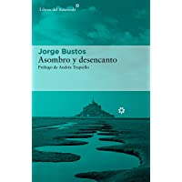 Asombro y desencanto: 252 (Libros del Asteroide)