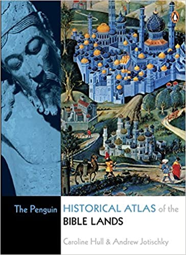 Read online The Penguin Historical Atlas of the Bible Lands by Caroline Hull (2009-06-30) PDF, azw (Kindle)