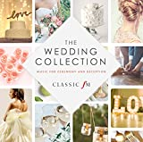 Classic FM: The Wedding Collection / Various