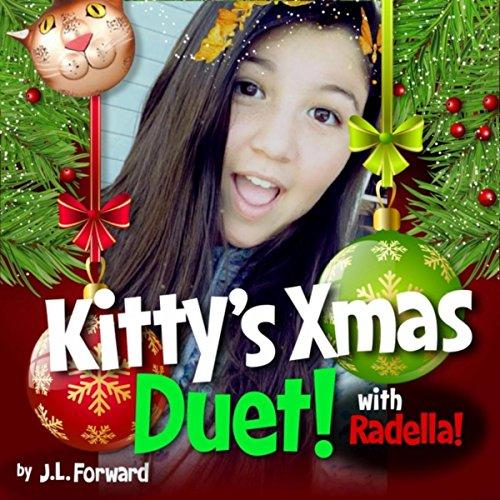 Kitty's Xmas Duet! (feat. Radella)