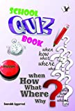 School Quiz Book: Testing Your Knowledge While Entertaining Yourself