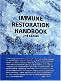 Immune Restoration Handbook, Second Edition