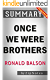 Once We Were Brothers by Ronald H. Balson   Summary Now