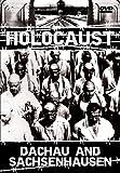 Holocaust - Dachau & Sachsenhausen