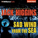 Sad Wind from the Sea Audiobook by Jack Higgins Narrated by Christopher Lane