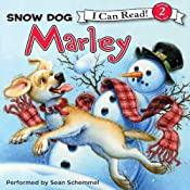 Marley: Snow Dog Marley | John Grogan, Richard Cowdrey