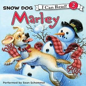 Marley: Snow Dog Marley Audiobook