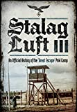 Stalag Luft III: An Official History of the POW Camp of the Great Escape