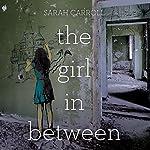The Girl in Between | Sarah Carroll