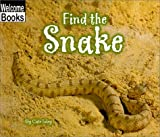 Find the Snake, Cate Foley, 0516230972