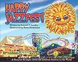 Happy JazzFest!, Cornell P. Landry, 1450706185