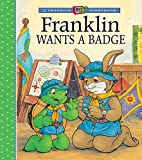 Franklin Wants a Badge (A Franklin TV Storybook)