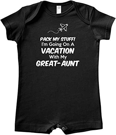 Pack My Stuff Im Going On Vacation with My Aunt Baby Romper