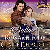The Ballad of Rosamunde: The Jewels of Kinfairlie, Book 4 | Claire Delacroix
