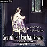 Serafina i kochankowie | Krystyna Nepomucka