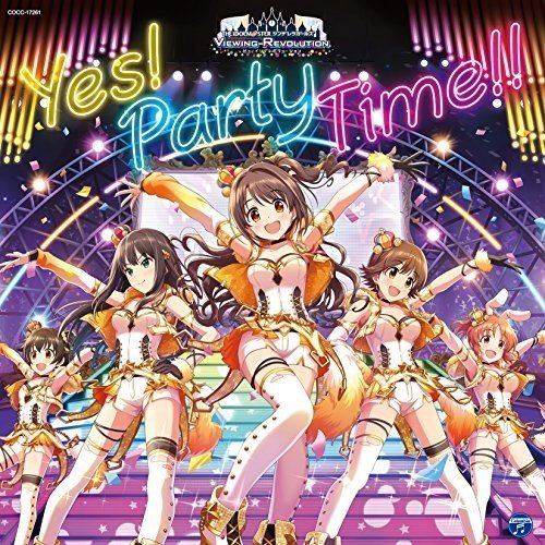 Idolmaster Cinderella Girling Revolution (Party Time Girl)