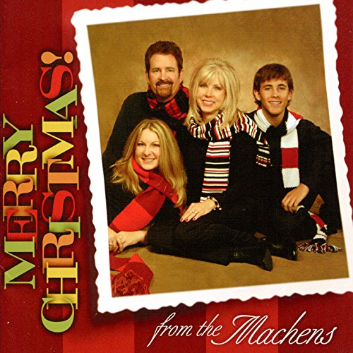 Merry Christmas From The Machens