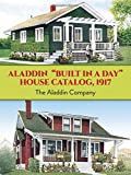 "Aladdin ""Built in a Day"" House Catalog, 1917 (Dover Architecture)"
