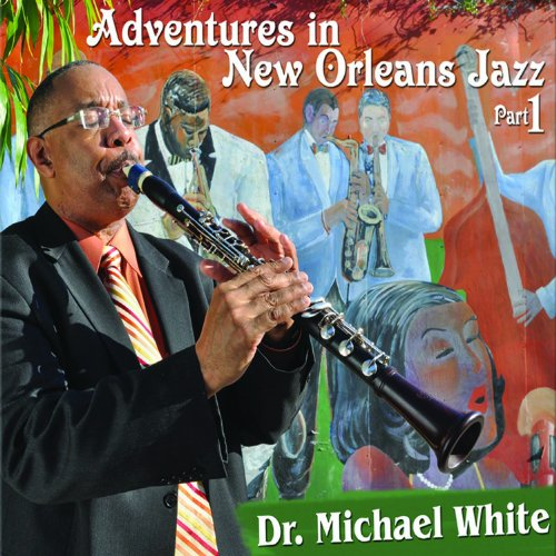 Adventures In New Orleans Jazz, Part 1 by Basin Street Records