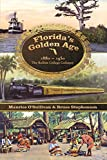 img - for Florida's Golden Age 1880-1930: The Rollins College Colloquy book / textbook / text book