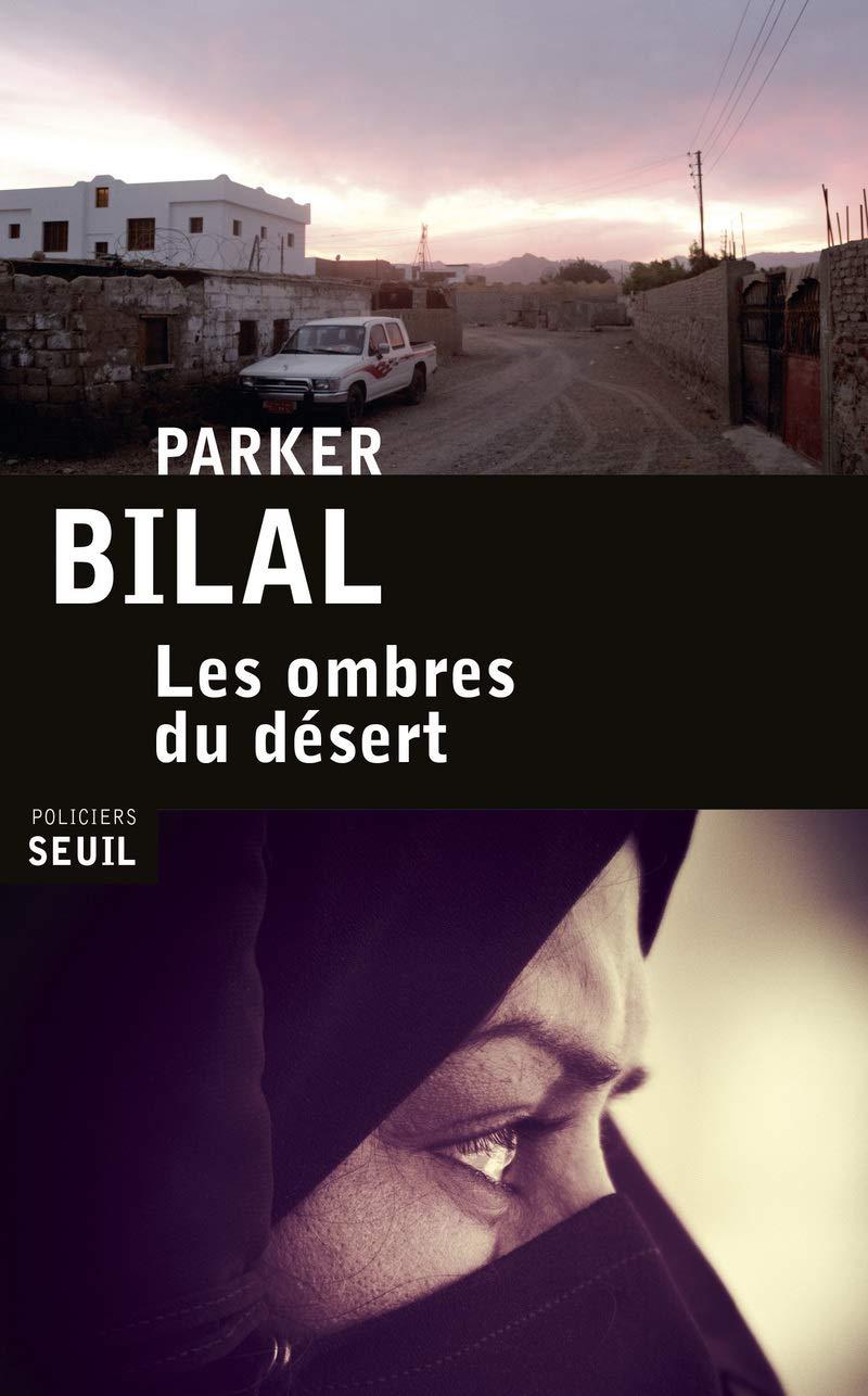 Les ombres du désert (Seuil Policiers) (French Edition): Parker ...