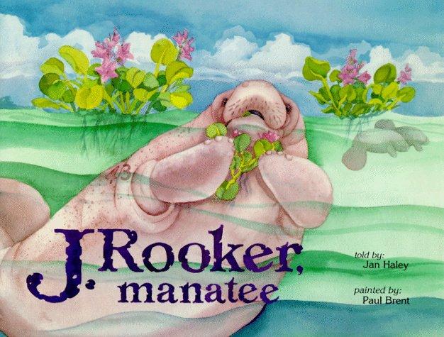J. Rooker, Manatee