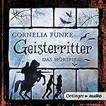 Geisterritter: Das Hörspiel | Cornelia Funke