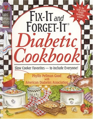 Fix-It and Forget-It Diabetic Cookbook: Slow-Cooker Favorite