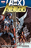 Avengers By Brian Michael Bendis Vol. 4 (Avengers (2010-2012))