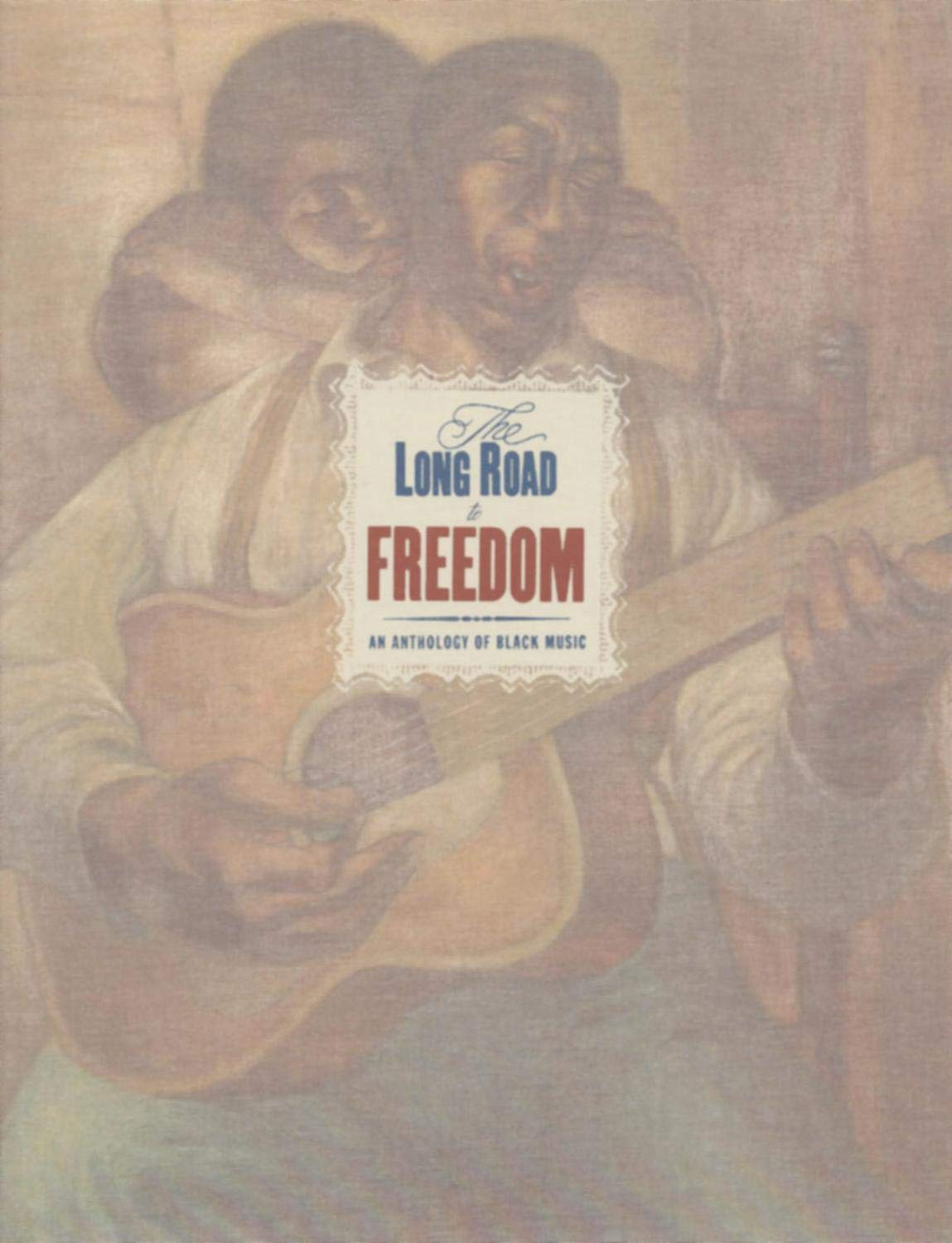 The Long Road to Freedom: An Anthology of Black Music by Sony Legacy