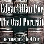 The Oval Portrait | Edgar Allan Poe