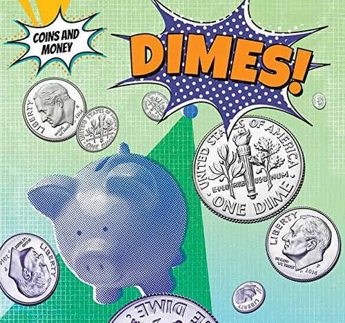 Dimes! (Coins and Money)