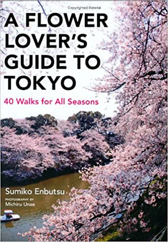 Book Flower Lover's Guide to Tokyo: 40 Walks for All Seasons