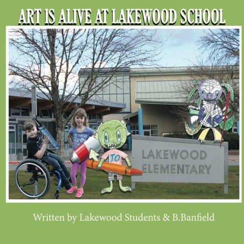 Read Online Art Is Alive At Lakewood School ebook